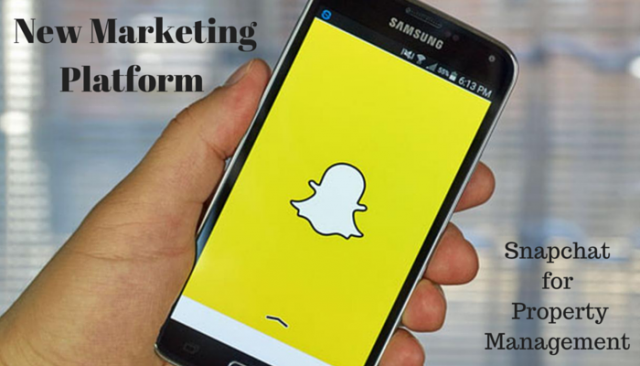 New Marketing Platform: Snapchat for Property Management