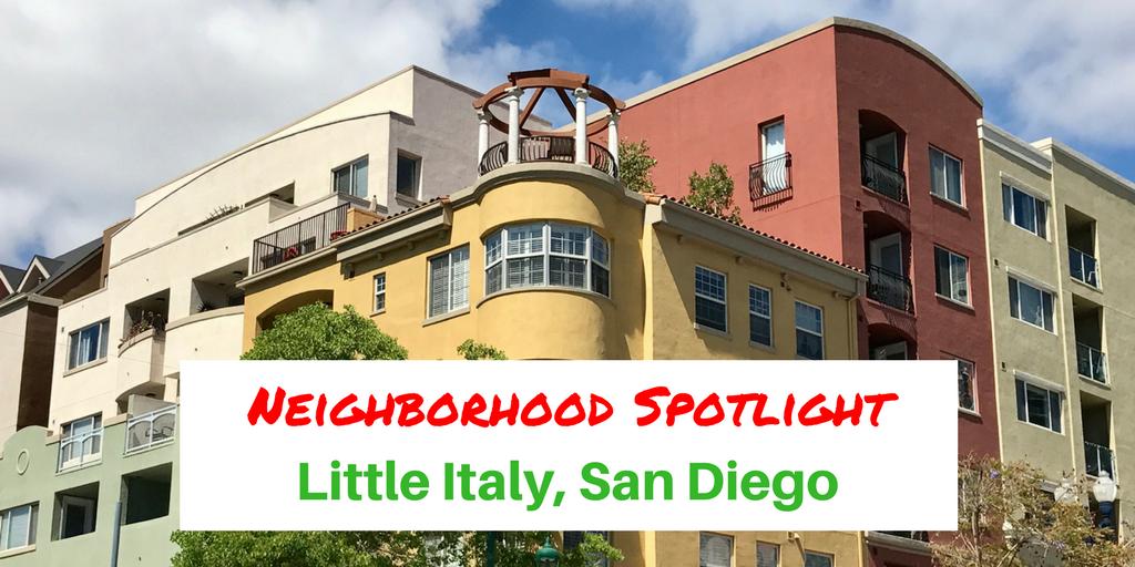 Neighborhood Spotlight-Little Italy San Diego