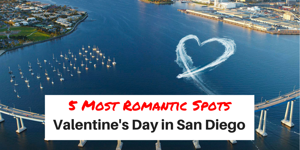 5 Most Romantic Spots | Valentines Day in San Diego