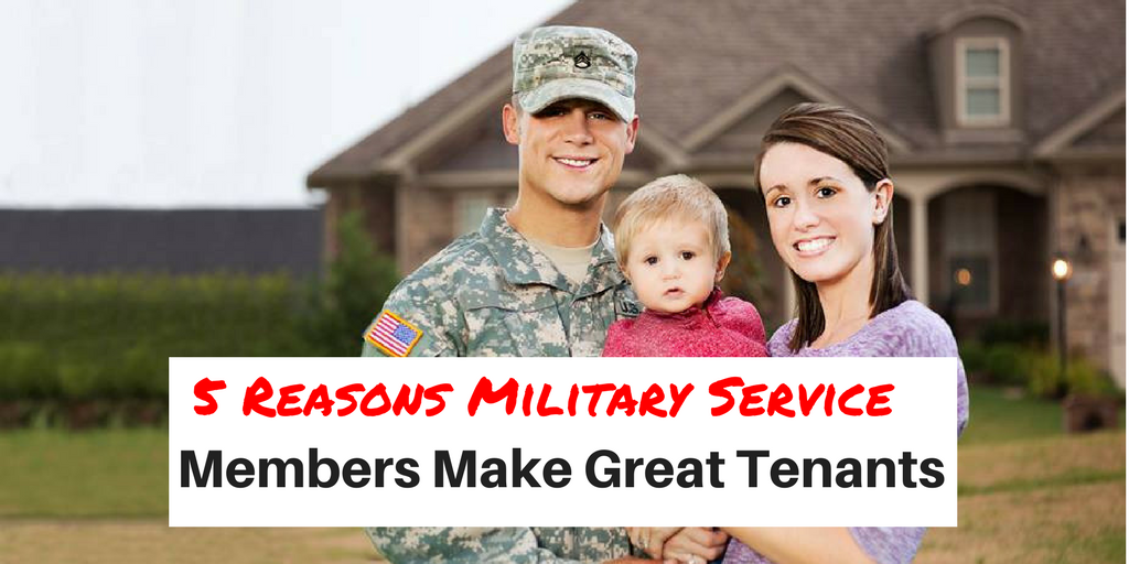 5 Reasons Why Military Service Members Make Great Tenants