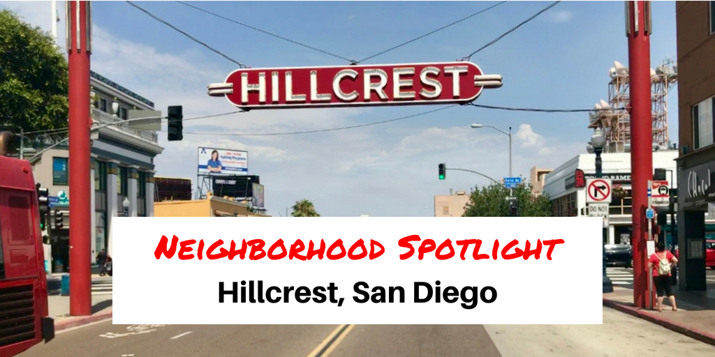 Hillcrest San Diego Neighborhood Spotlight Blog Cover