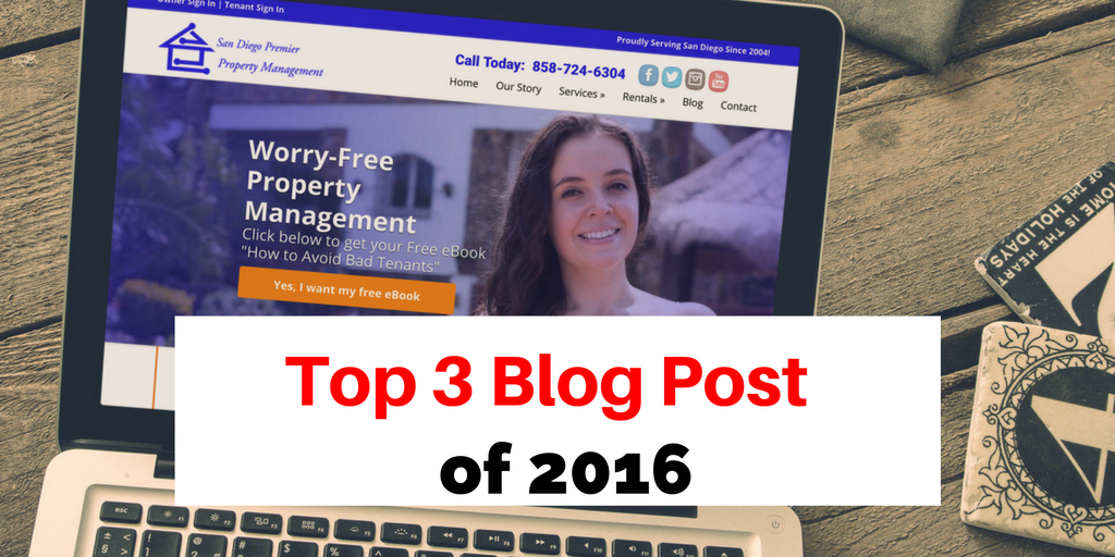 San Diego Premier Property Management: Top 3 Blog Post Of 2016