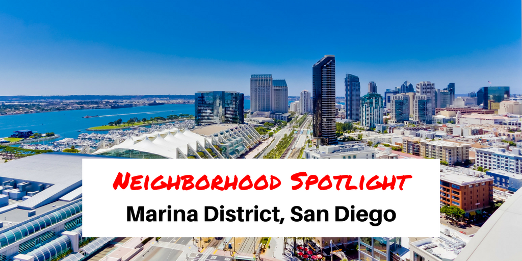 San Diego Premier Property Management Neighborhood Spotlight Marina District Blog
